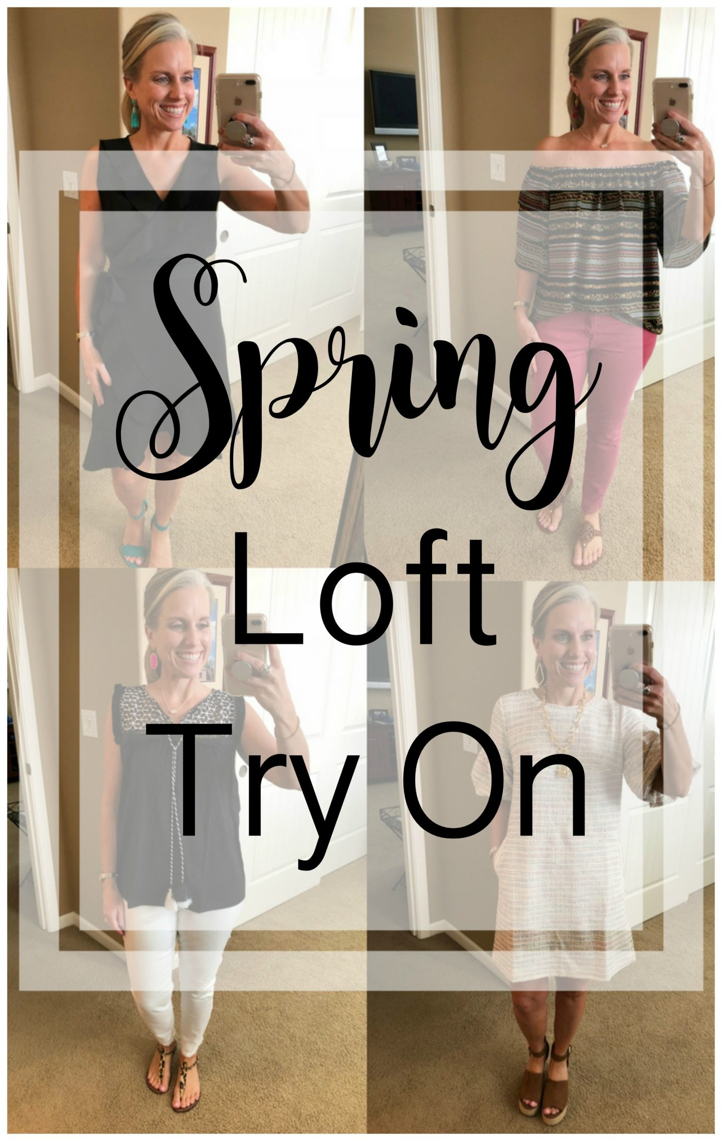 Spring Loft Try On In Time For A Sale
